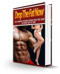 Drop the Fat Now (PLR)