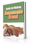 Guide for Making Homemade Bread