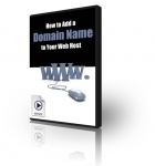 How to Add a Domain Name to Your Web Host