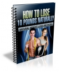 How to Lose 10 Pounds Naturally - eBook and Audio