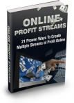 Online Profit Streams