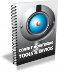 Covert Monitoring Tools and Devices (PLR)