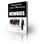 Professional Online Marketing for Newbies