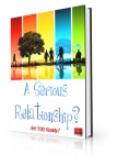 A Serious Relationship - Are You Ready?