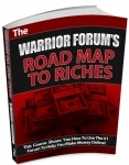 Warrior Forum Road Map to Riches